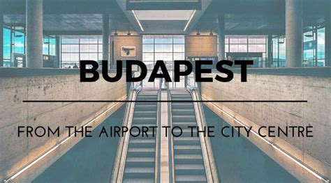 Budapest: from the airport to the city centre - CLARA on